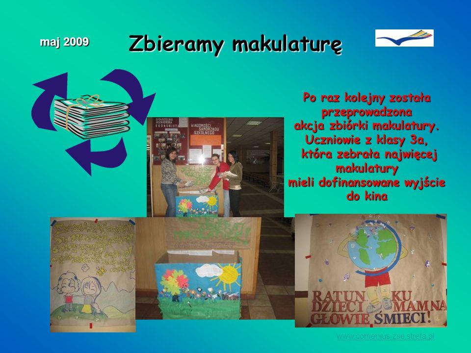 Zbieramy makulaturę maj 2009 Po raz kolejny została przeprowadzona