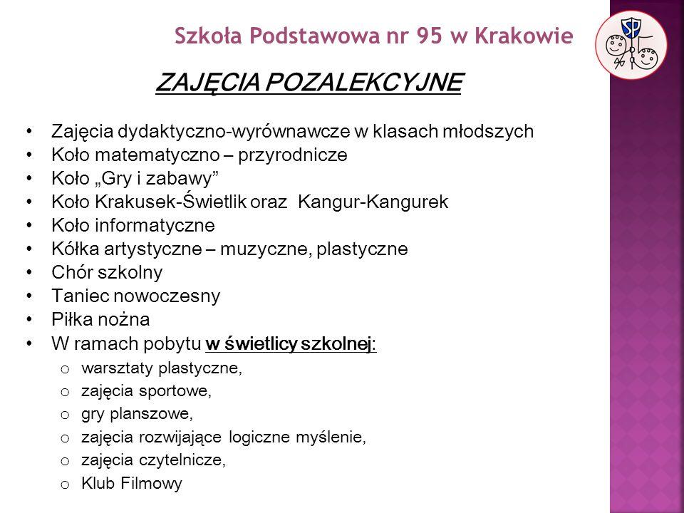 ZAJĘCIA POZALEKCYJNE Szkoła Podstawowa nr 95 w Krakowie