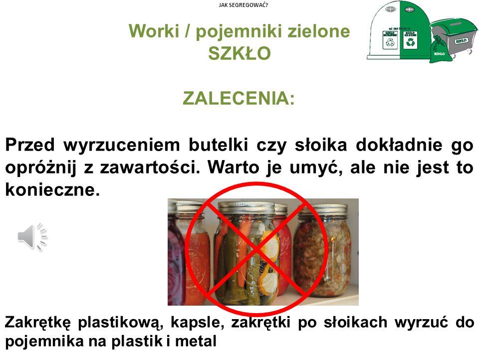 Worki / pojemniki zielone