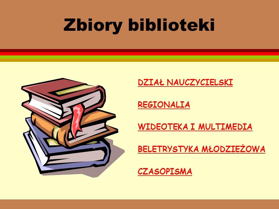 Zbiory biblioteki DZIAŁ NAUCZYCIELSKI REGIONALIA