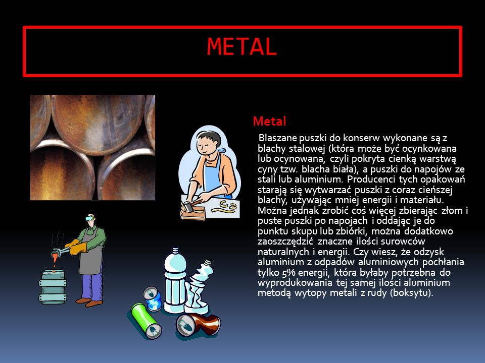 METAL Metal.