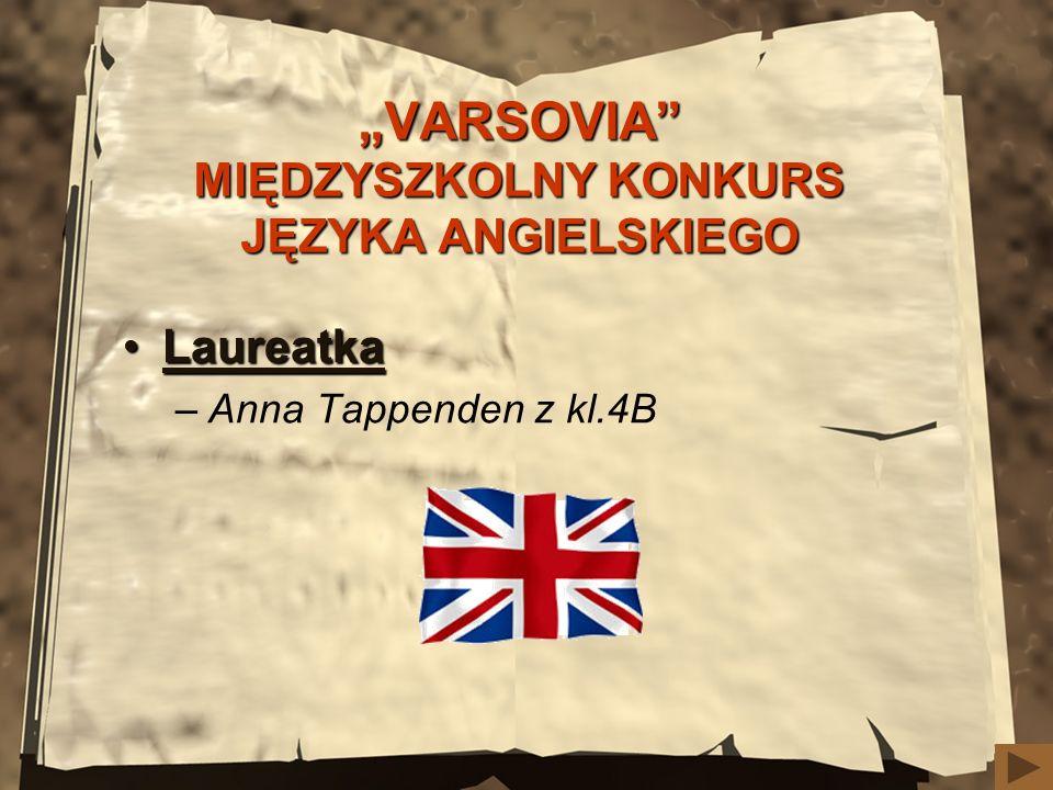"""""""VARSOVIA MIĘDZYSZKOLNY KONKURS JĘZYKA ANGIELSKIEGO"""