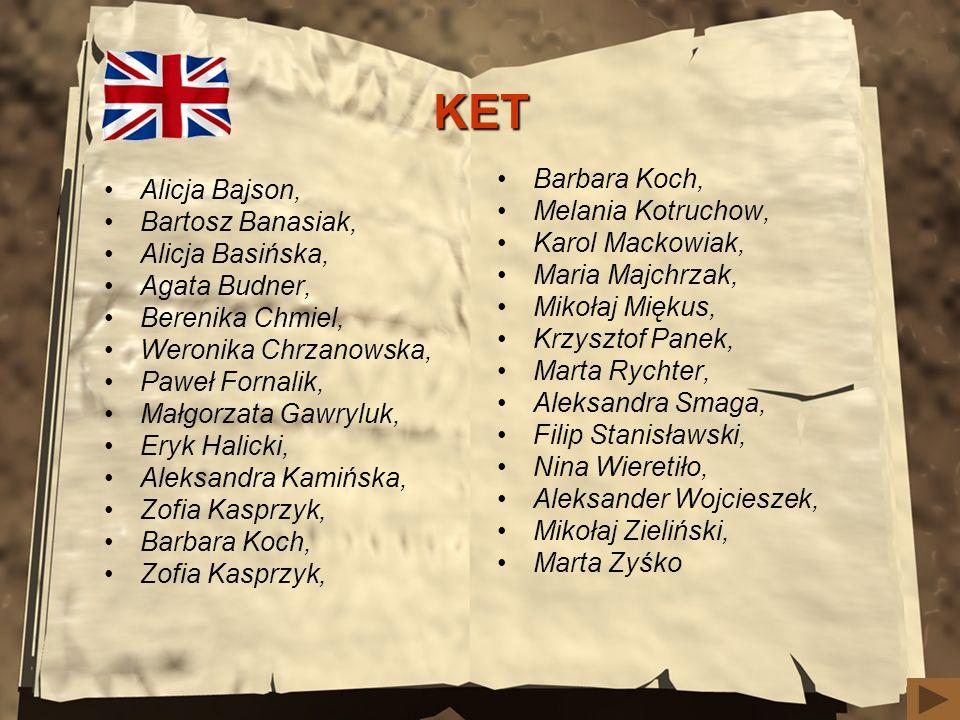 KET Barbara Koch, Alicja Bajson, Melania Kotruchow, Bartosz Banasiak,