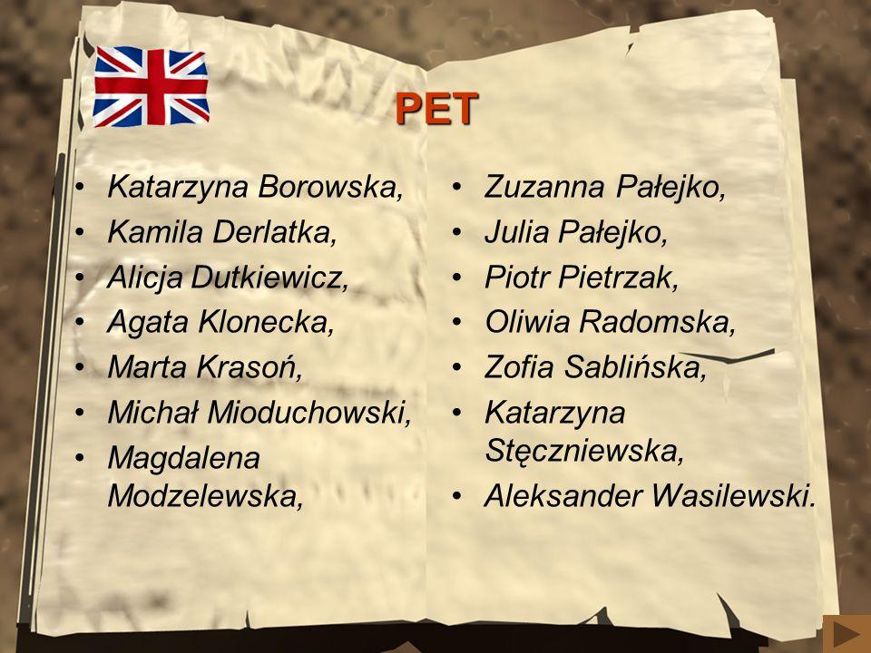 PET Katarzyna Borowska, Kamila Derlatka, Alicja Dutkiewicz,