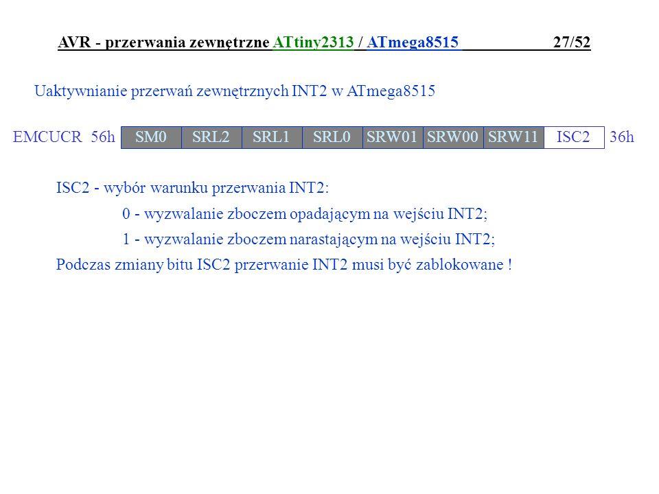 AVR - przerwania zewnętrzne ATtiny2313 / ATmega8515 27/52