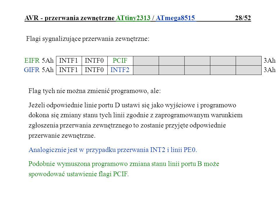 AVR - przerwania zewnętrzne ATtiny2313 / ATmega8515 28/52