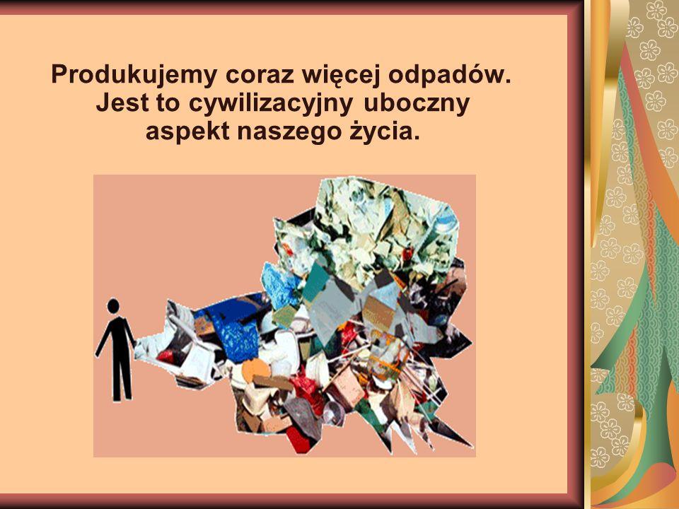 Produkujemy coraz więcej odpadów