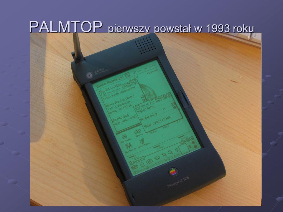 PALMTOP pierwszy powstał w 1993 roku