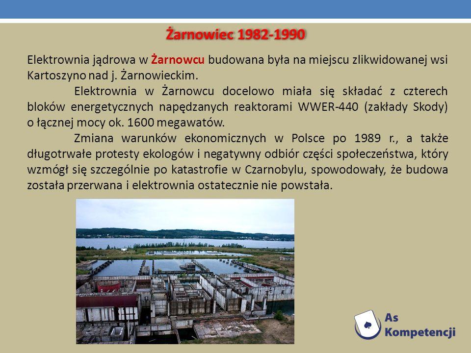 Żarnowiec 1982-1990 Elektrownia jądrowa w Żarnowcu budowana była na miejscu zlikwidowanej wsi Kartoszyno nad j. Żarnowieckim.