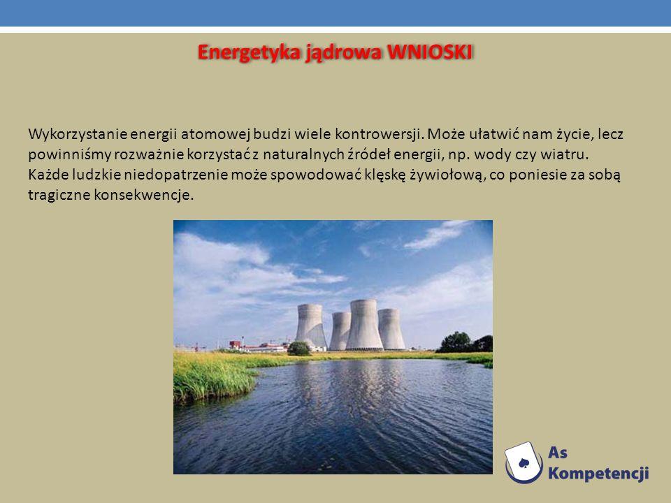Energetyka jądrowa WNIOSKI