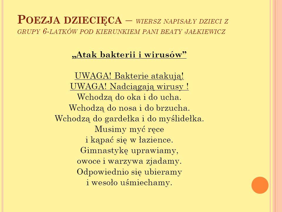 Poezja dziecięca – wiersz napisały dzieci z grupy 6-latków pod kierunkiem pani beaty jałkiewicz