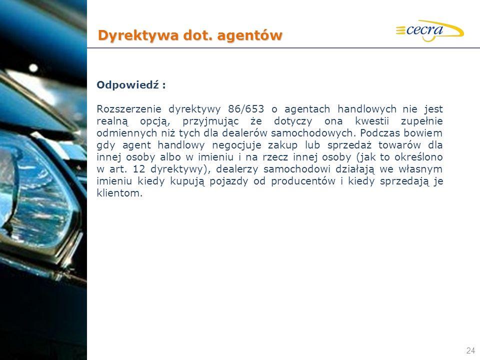 Dyrektywa dot. agentów Odpowiedź :