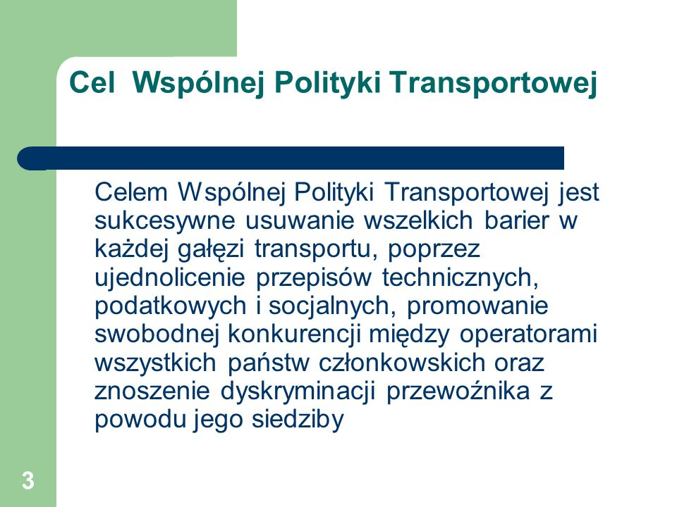 Cel Wspólnej Polityki Transportowej