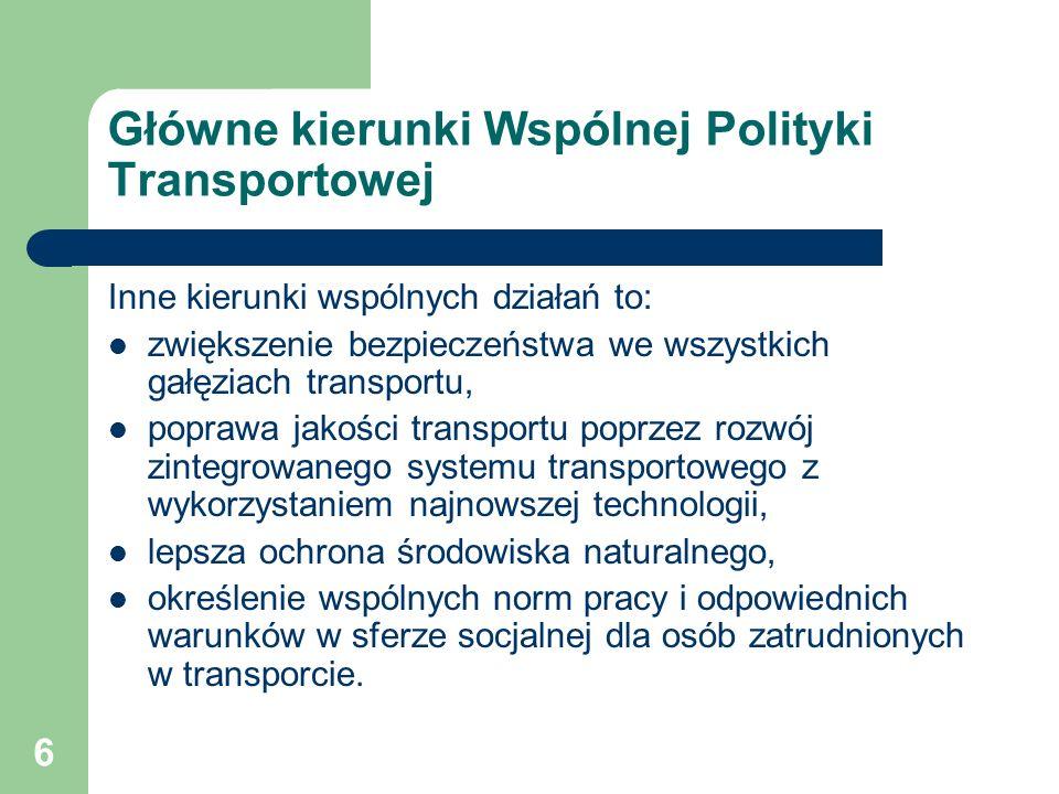 Główne kierunki Wspólnej Polityki Transportowej