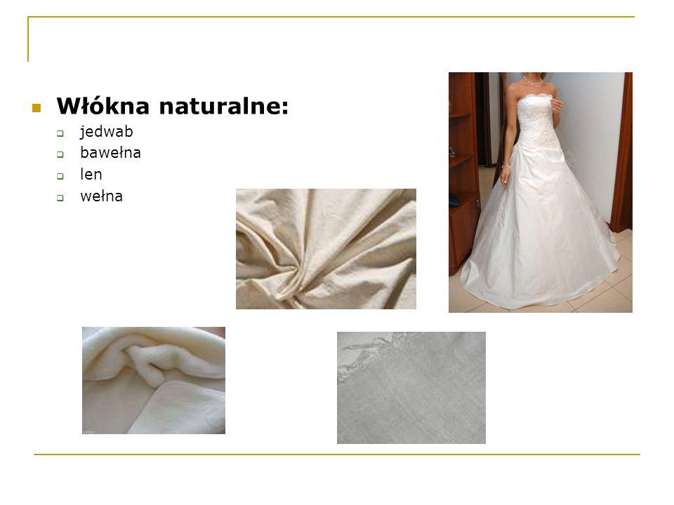 Włókna naturalne: jedwab bawełna len wełna