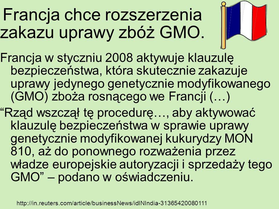Francja chce rozszerzenia zakazu uprawy zbóż GMO.