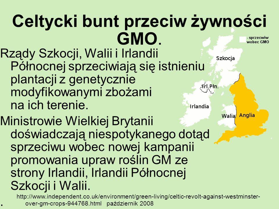 Celtycki bunt przeciw żywności GMO.