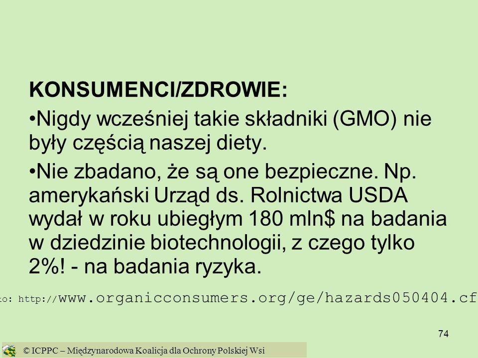 Nigdy wcześniej takie składniki (GMO) nie były częścią naszej diety.