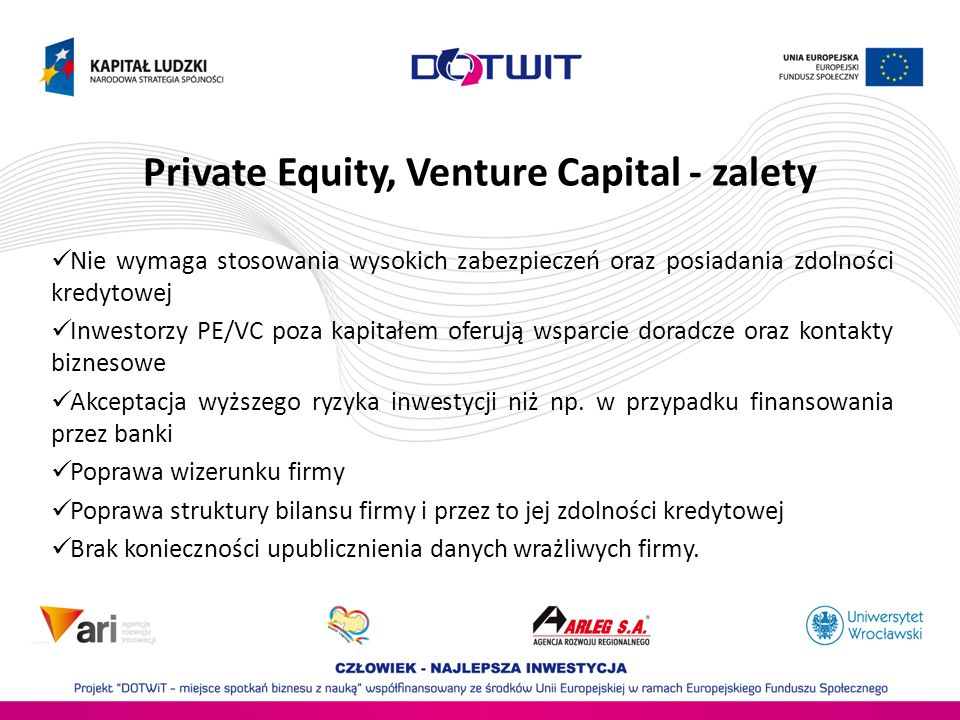 Private Equity, Venture Capital - zalety