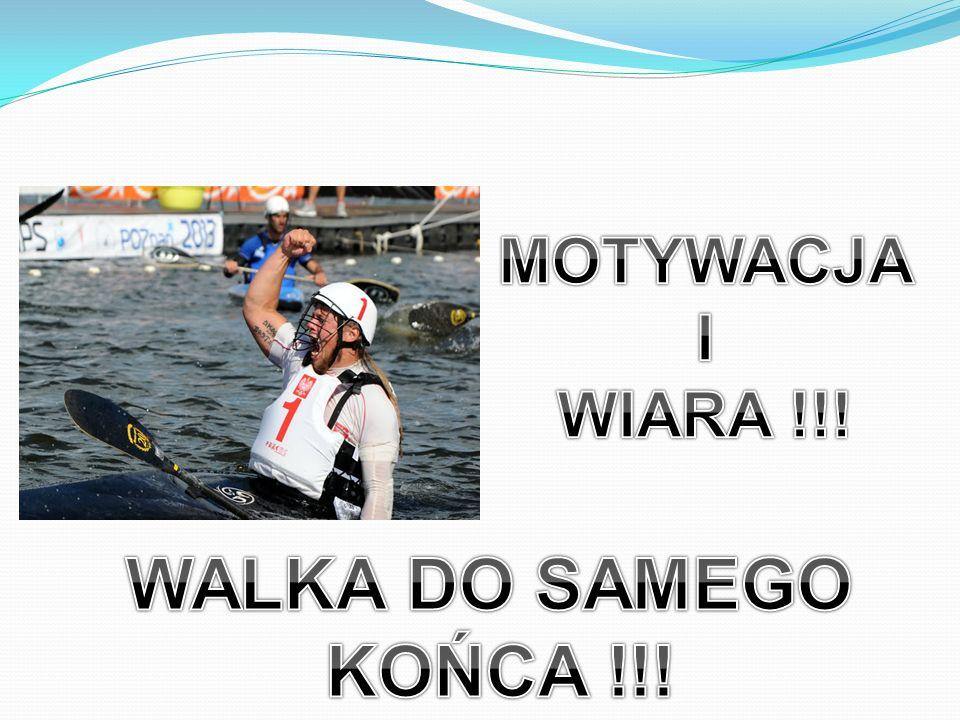 MOTYWACJA I WIARA !!! WALKA DO SAMEGO KOŃCA !!!
