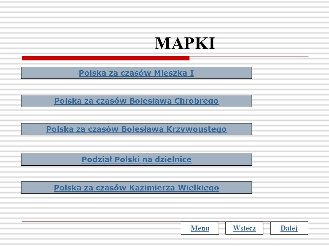 MAPKI Polska za czasów Mieszka I Polska za czasów Bolesława Chrobrego