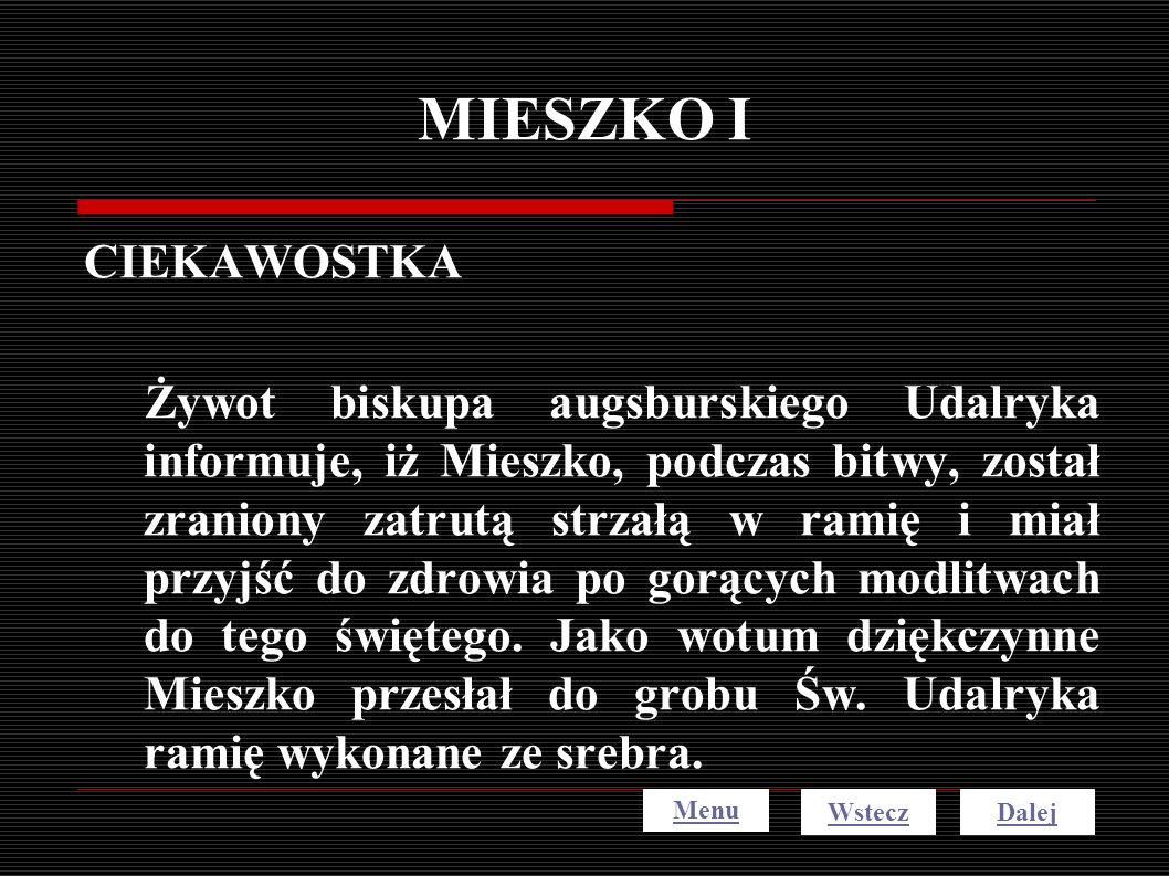 MIESZKO I CIEKAWOSTKA.