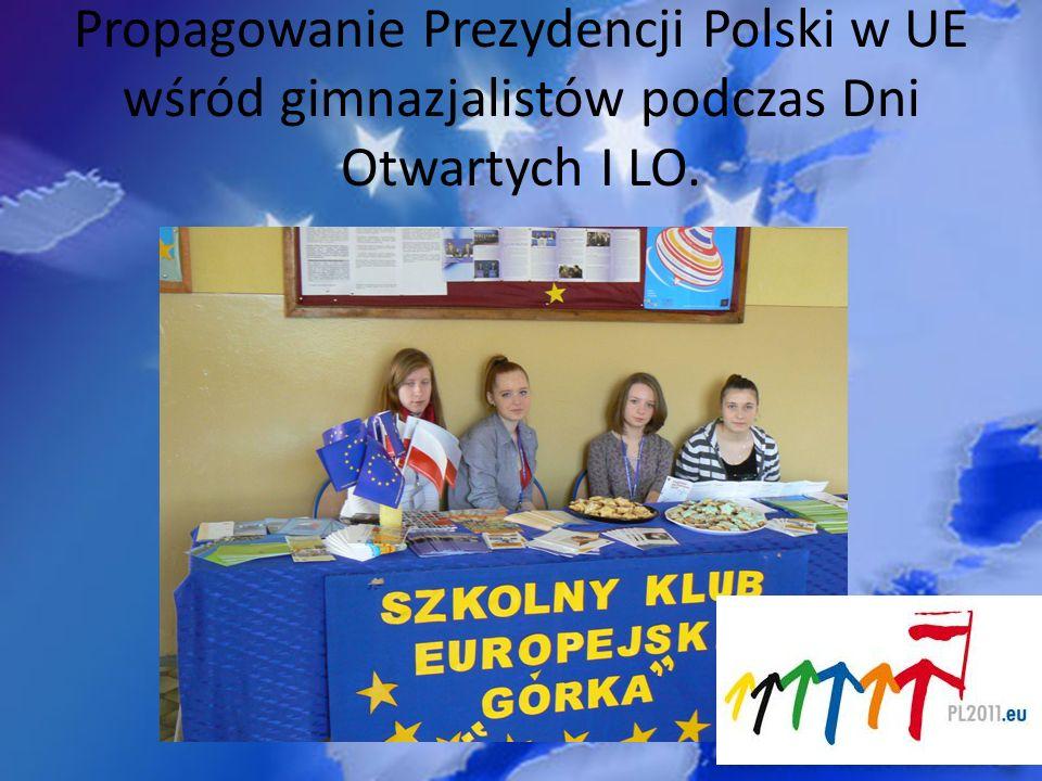 Propagowanie Prezydencji Polski w UE wśród gimnazjalistów podczas Dni Otwartych I LO.