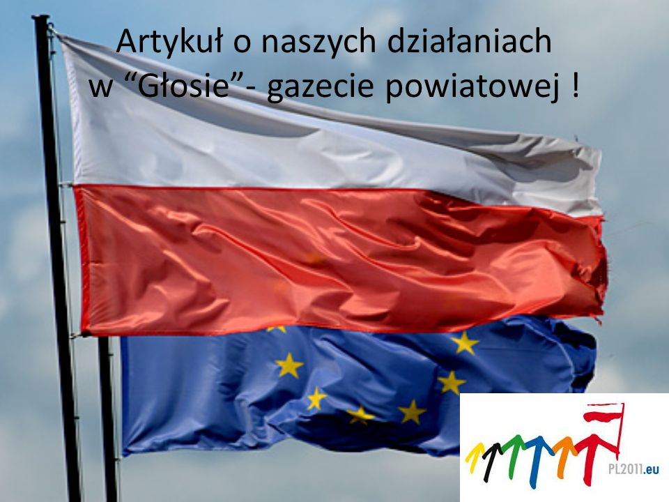 Artykuł o naszych działaniach w Głosie - gazecie powiatowej !