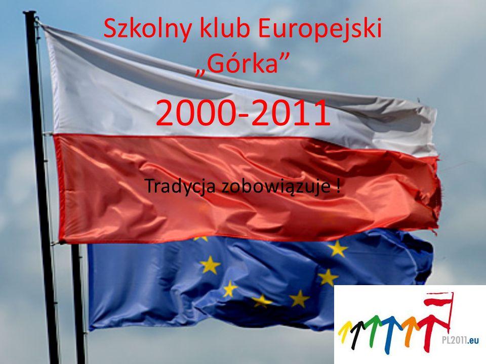 """Szkolny klub Europejski """"Górka"""