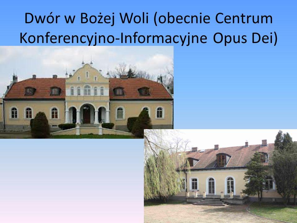 Dwór w Bożej Woli (obecnie Centrum Konferencyjno-Informacyjne Opus Dei)