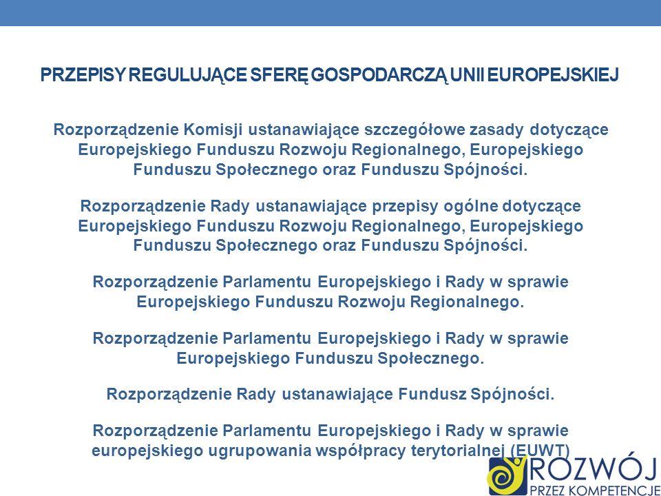 Przepisy regulujące sferę gospodarczą Unii Europejskiej