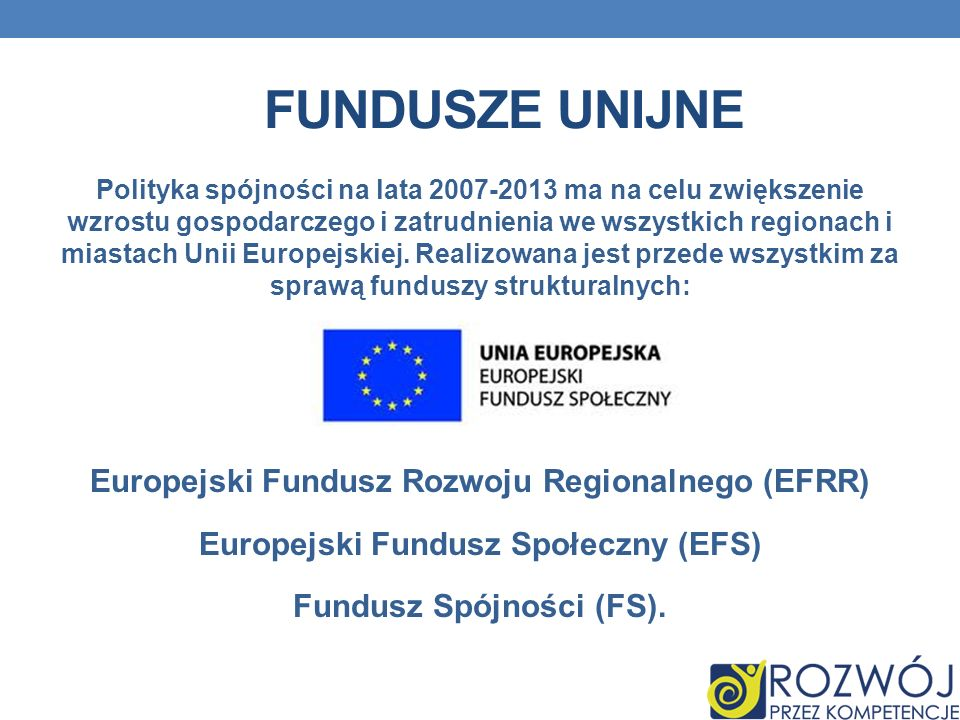 Fundusze unijne Europejski Fundusz Rozwoju Regionalnego (EFRR)