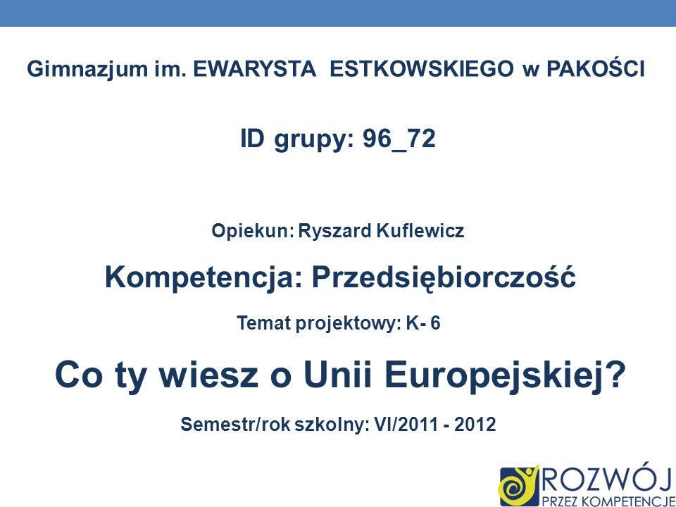 ID grupy: 96_72 Gimnazjum im. EWARYSTA ESTKOWSKIEGO w PAKOŚCI