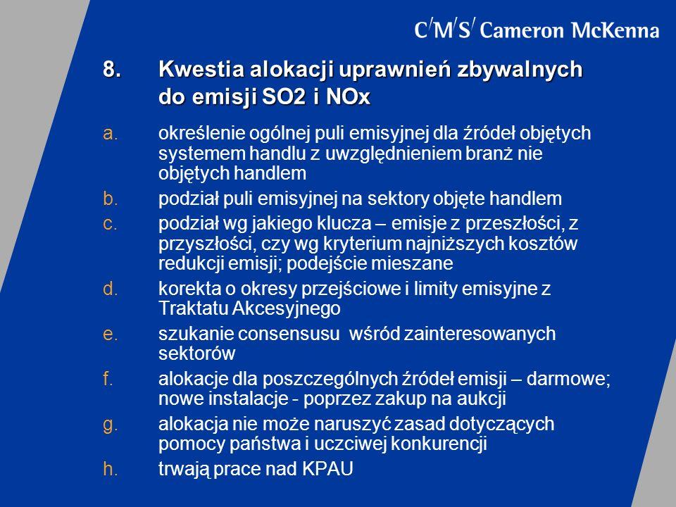 8. Kwestia alokacji uprawnień zbywalnych do emisji SO2 i NOx
