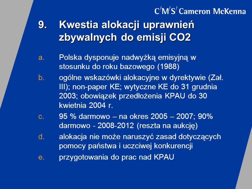 9. Kwestia alokacji uprawnień zbywalnych do emisji CO2