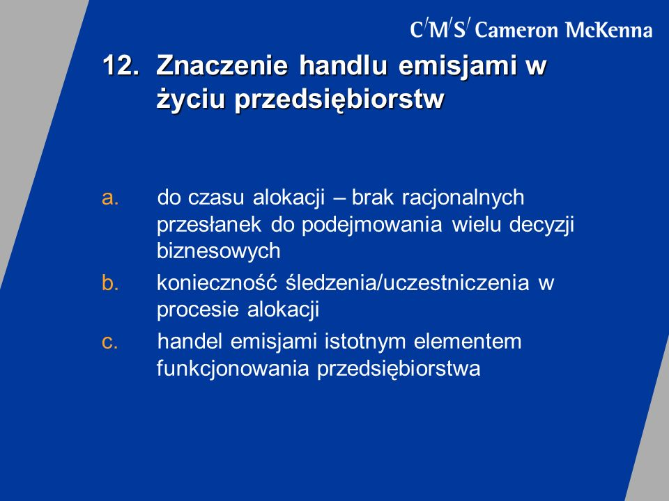 12. Znaczenie handlu emisjami w życiu przedsiębiorstw
