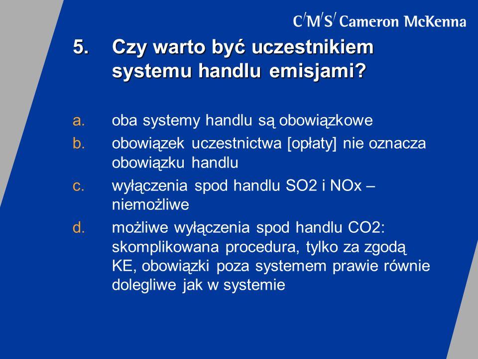 5. Czy warto być uczestnikiem systemu handlu emisjami