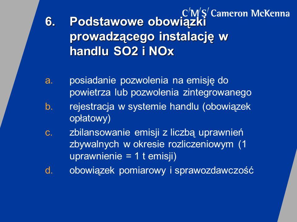 6. Podstawowe obowiązki prowadzącego instalację w handlu SO2 i NOx