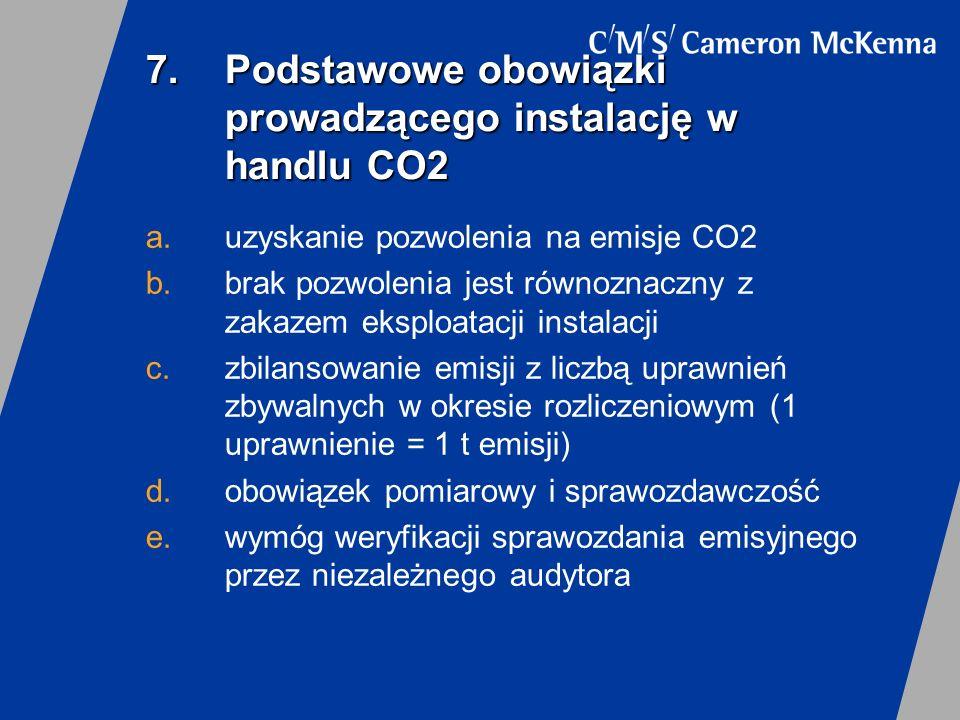 7. Podstawowe obowiązki prowadzącego instalację w handlu CO2
