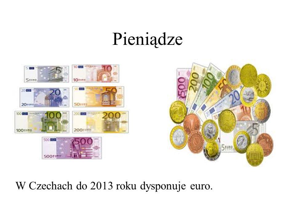 Pieniądze W Czechach do 2013 roku dysponuje euro.