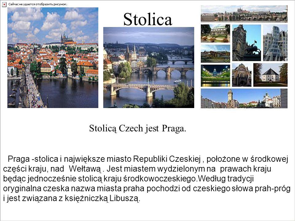 Stolica Stolicą Czech jest Praga.