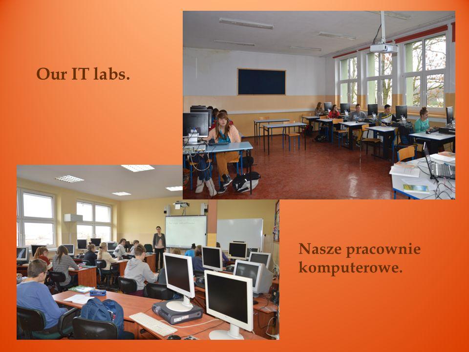 Our IT labs. Nasze pracownie komputerowe.