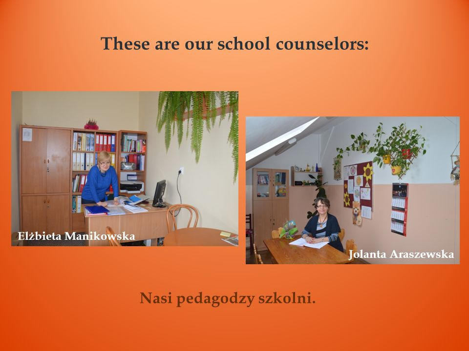 These are our school counselors: