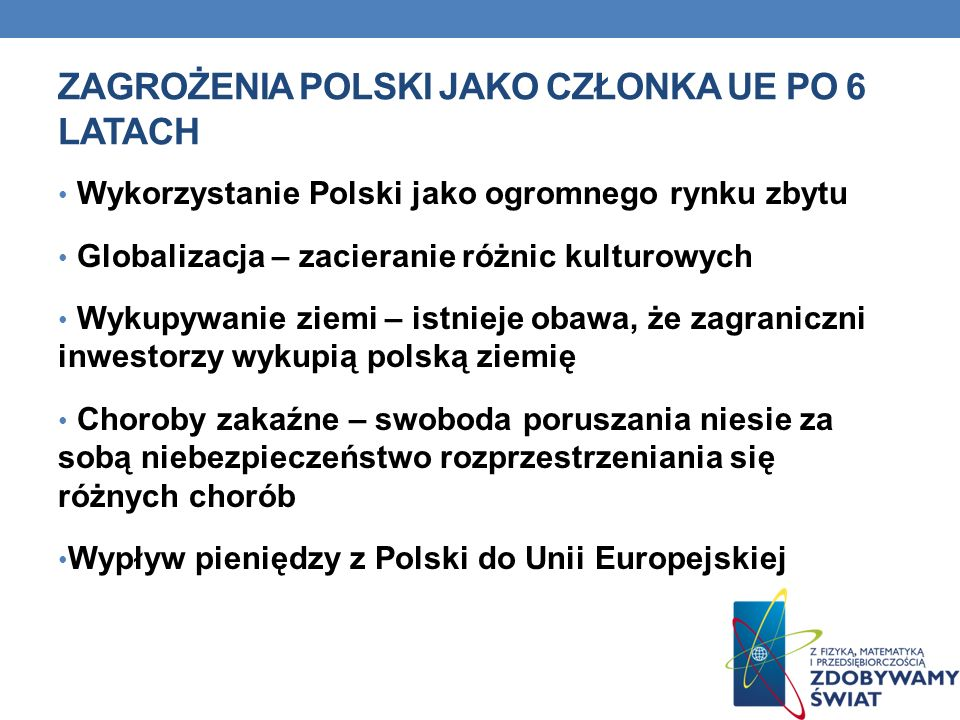 Zagrożenia Polski jako członka UE po 6 latach