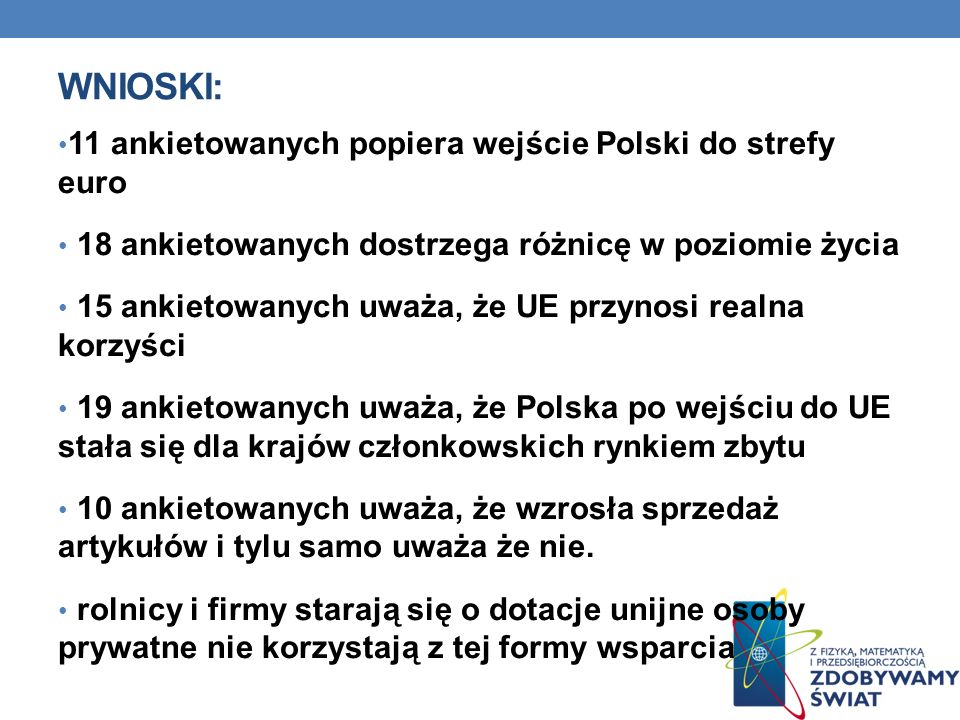 Wnioski: 11 ankietowanych popiera wejście Polski do strefy euro