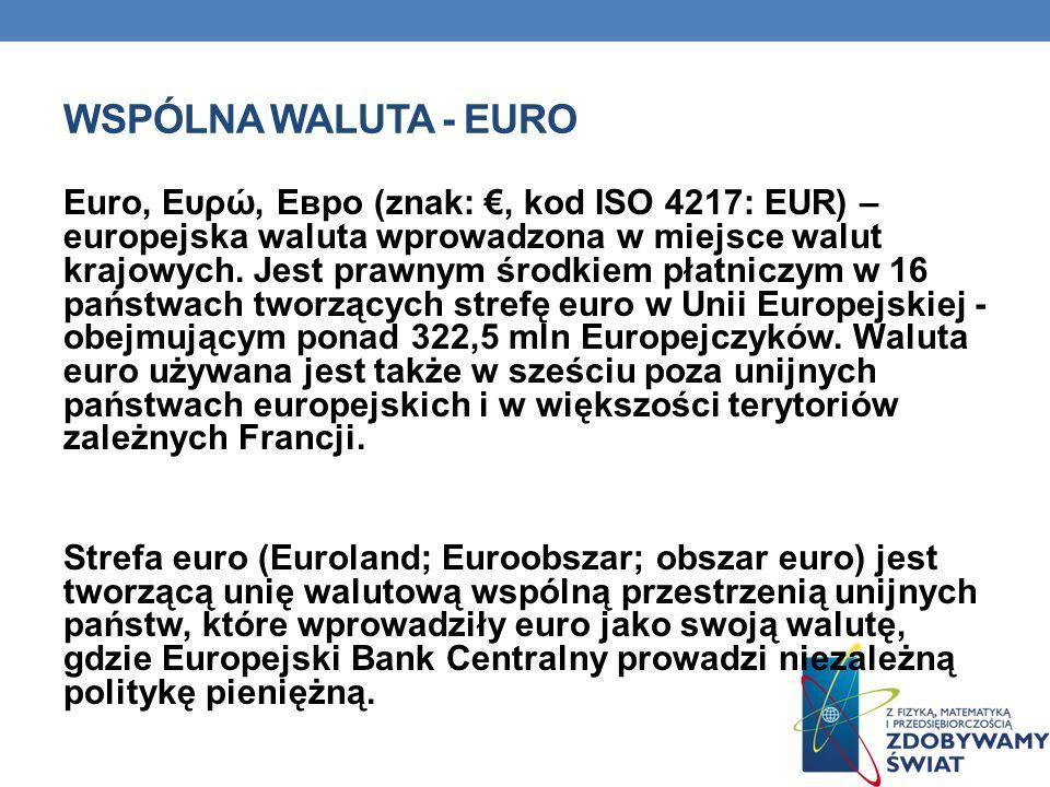 Wspólna waluta - euro