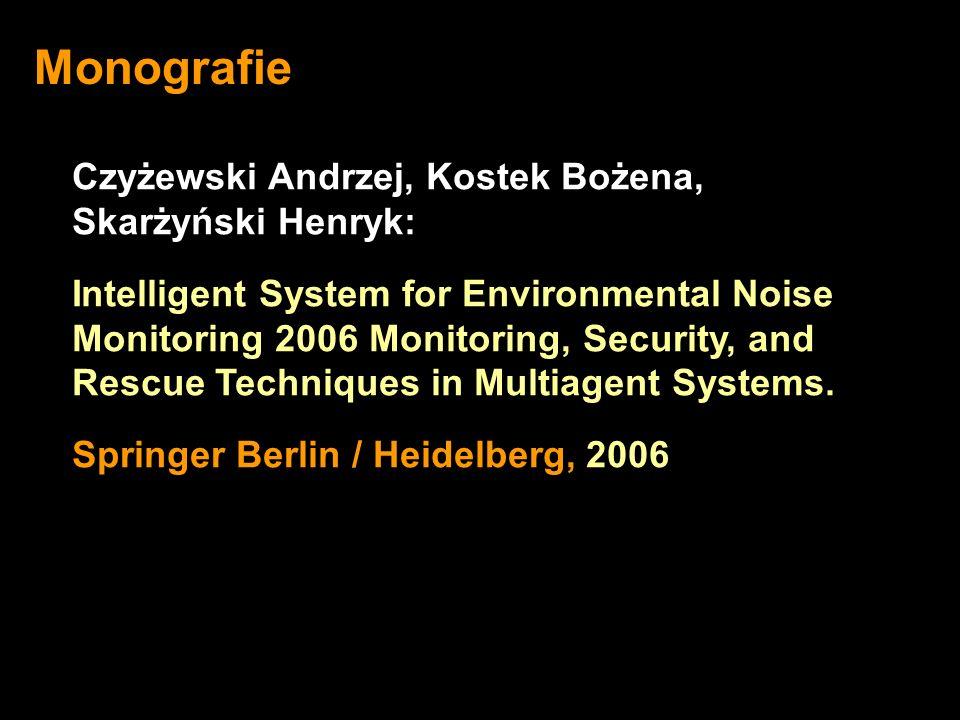Monografie Czyżewski Andrzej, Kostek Bożena, Skarżyński Henryk: