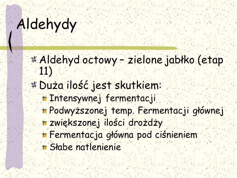 Aldehydy Aldehyd octowy – zielone jabłko (etap 11)