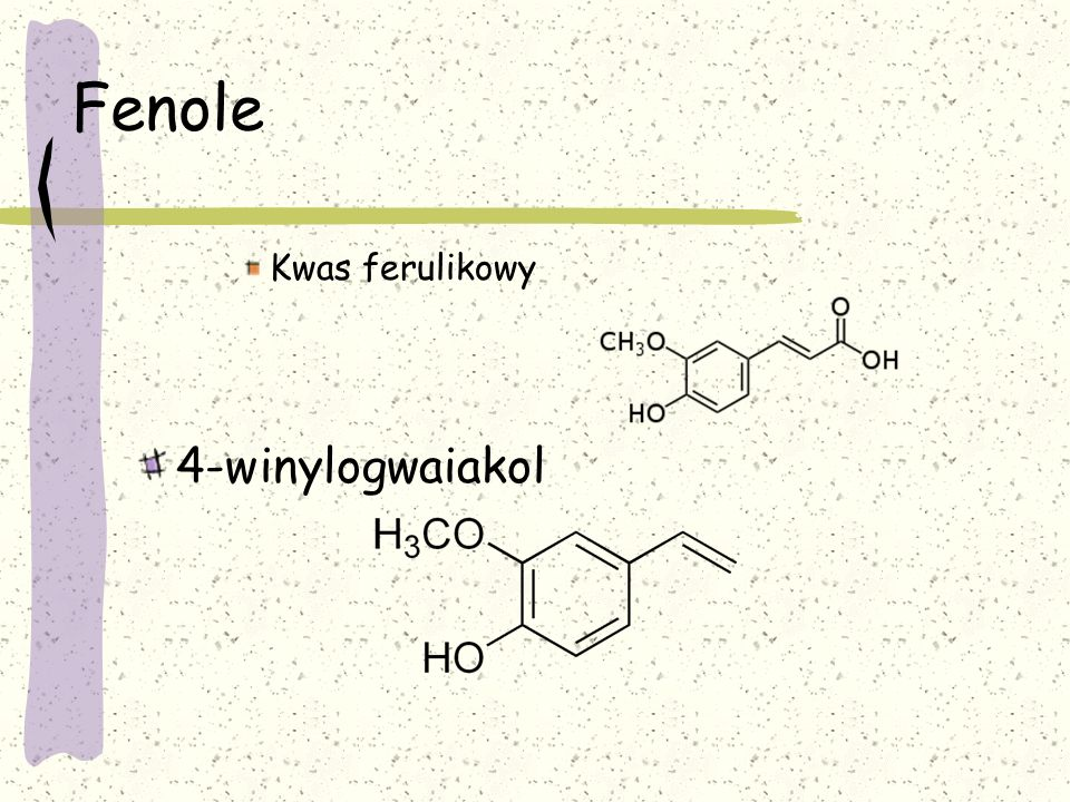 Fenole Kwas ferulikowy 4-winylogwaiakol