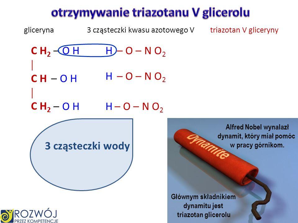 otrzymywanie triazotanu V glicerolu dynamit, który miał pomóc